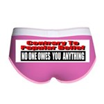 No One Owes You Anything Women's Boy Brief
