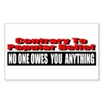 No One Owes You Anything Sticker (Rectangle 10 pk)