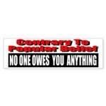 No One Owes You Anything Sticker (Bumper 50 pk)