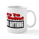 No One Owes You Anything Mug