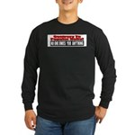 No One Owes You Anything Long Sleeve Dark T-Shirt