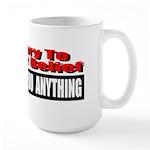 No One Owes You Anything Large Mug