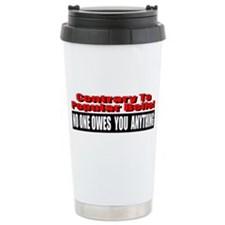 No One Owes You Anything Travel Mug