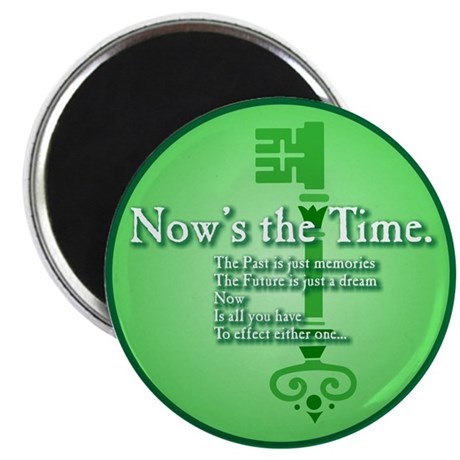 """NOW'S the Time - 2.25"""" Magnet (100 pack)"""