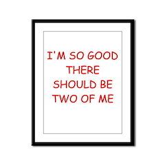 i am great Framed Panel Print
