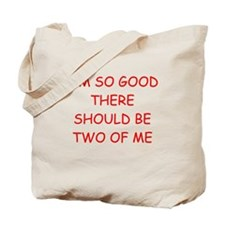 i am great Tote Bag