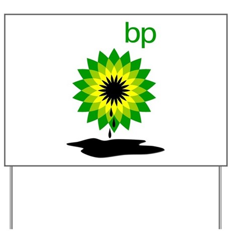 BP Oil... Puddle Yard Sign