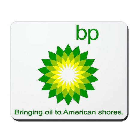 BP, Bringing Oil... Mousepad