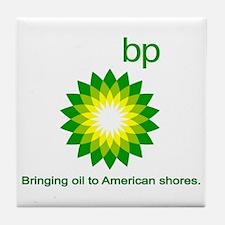 BP, Bringing Oil... Tile Coaster
