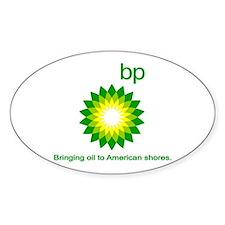 BP, Bringing Oil... Decal