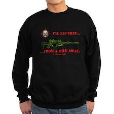 I'LL TAP THAT Sweatshirt