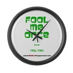 Fool Me Once Large Wall Clock