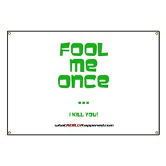 Fool Me Once Banner