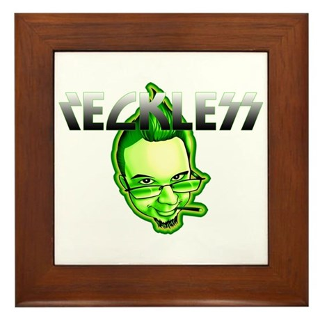 Reckless Framed Tile