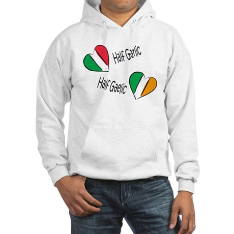 Half Garlic/Half Gaelic Hooded Sweatshirt