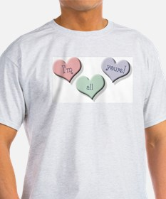 I'm all yours! Ash Grey T-Shirt