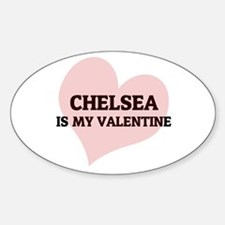 Chelsea Is My Valentine Oval Decal