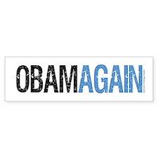ObamAgain Bumper Sticker