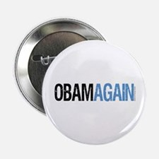 "ObamAgain 2.25"" Button"
