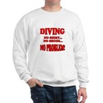Diving - No Shirt, No Shoes, Sweatshirt