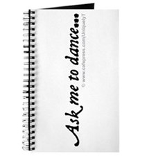 Ask me to dance... Journal