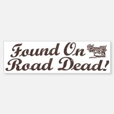Found On Road Dead Stickers  Found On Road Dead Sticker Designs