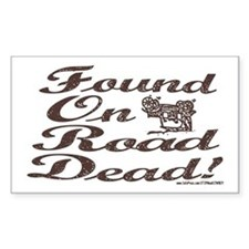 Found On Road Dead Rectangle Decal
