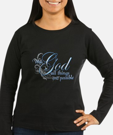 With God All Things are Possi T-Shirt