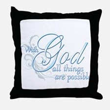 With God All Things are Possi Throw Pillow