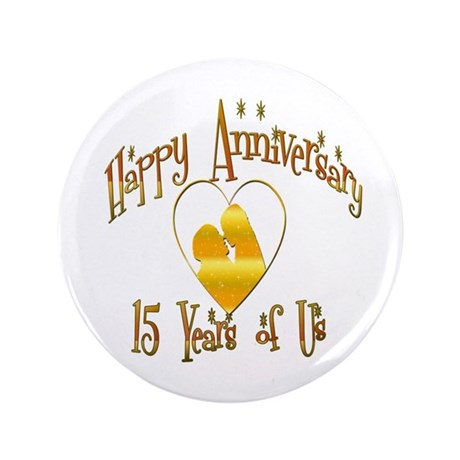 """15th. ANNIVERSARY 3.5"""" Button (100 pack)"""