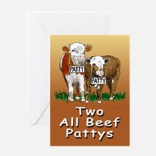 """TWO ALL BEEF PATTYS"" Greeting Card"