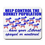 Donkey Control (Anti-Liberal) Mousepad