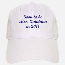 Soon to be Mrs. Quintana in 2011 Baseball Baseball Cap