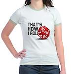 That's How I Roll Jr. Ringer T-Shirt