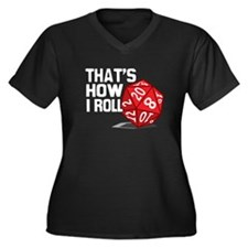 That's How I Roll Women's Plus Size V-Neck Dark T-
