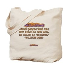 William Penn on Who Rules Tote Bag