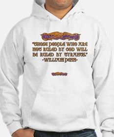 William Penn on Who Rules Hoodie