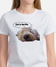 This is the life. Women's T-Shirt
