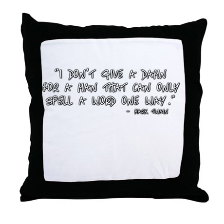 spell a word one way Throw Pillow