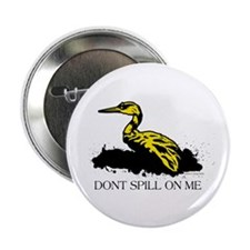 "Don't Spill 2.25"" Button (10 pack)"