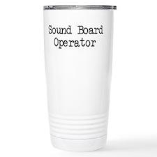 Sound Board Operator Travel Mug