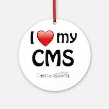 I Love My CMS Ornament (Round)