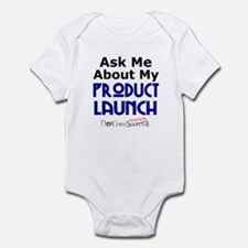 Ask Me About My Product Launch Infant Bodysuit