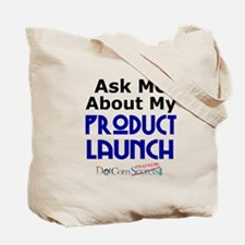 Ask Me About My Product Launch Tote Bag