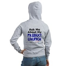 Ask Me About My Product Launch Zip Hoodie