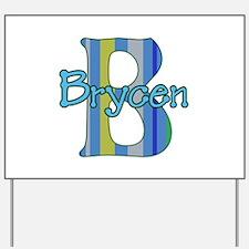 Brycen! Yard Sign