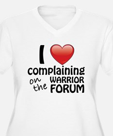 I Love Complaining On The Warrior Forum T-Shirt