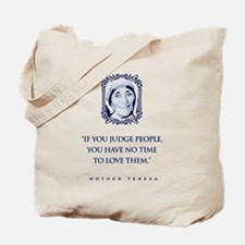 If_you_judge_people Tote Bag
