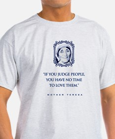 If_you_judge_people T-Shirt