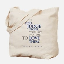 If_you_judge_people_2 Tote Bag